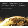 Whitepaper: Smart Order Routing and Automation - A new wave of innovation